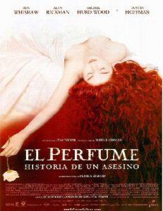 El perfume - Oda a los asesinos literarios - Jean-Baptiste Grenouille - arantxarufo.com