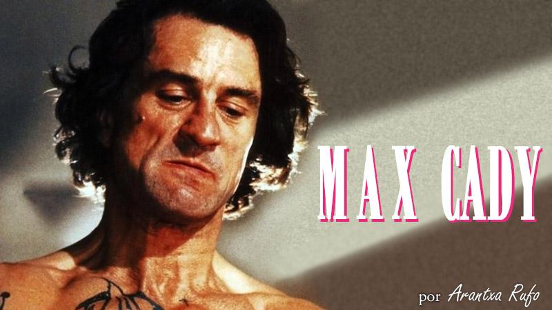 Oda a los asesinos literarios: Max Cady - arantxarufo.com