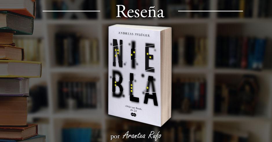 Reseña Niebla - arantxarufo.com