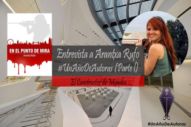 Entrevista Arantxa Rufo #Unañodeautoras