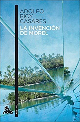 La invención de morel - reto de lecturas 2018 - arantxarufo.com