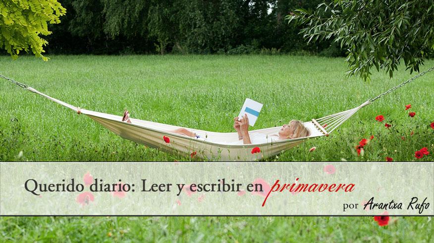 Querido diario: leer y escribir en primavera - arantxarufo.com