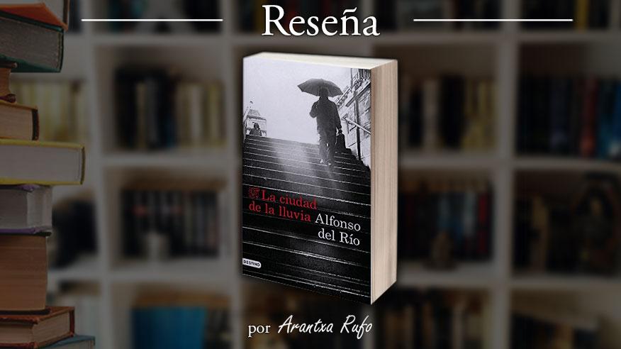 Reseña La ciudad de la lluvia - arantxarufo.com