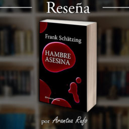 reseña Hambre asesina - arantxarufo.com