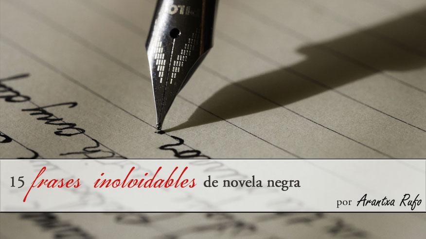 15 citas de novela negra - arantxarufo.com