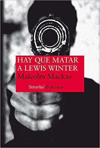 hay que matar a lewis winter- 15 frases novela negra - arantxarufo.com