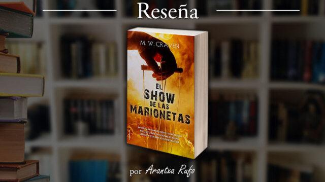 Reseña El show de las marionetas - arantxarufo.com