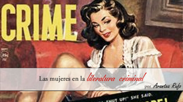 mujeres en la literatura criminal- arantxarufo.com