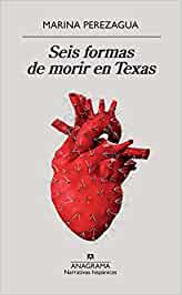 mejores lecturas del año -seis formas de morir en texas - lecturas - arantxarufo.com