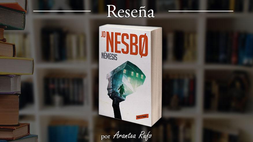 Reseña - Némesis - Jo Nesbø - arantxarufo.com