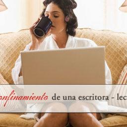 El confinamiento de una escritora lectora - arantxarufo.com