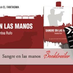 sangre en las manos - Booktrailer - arantxarufo.com