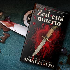 Zed está muerto - Arantxa Rufo - comprar