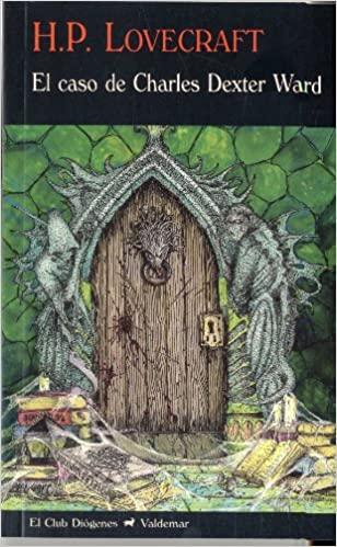 El caso de Charles Dexter Ward - Halloween con H.P. Lovecraft - arantxarufo.com