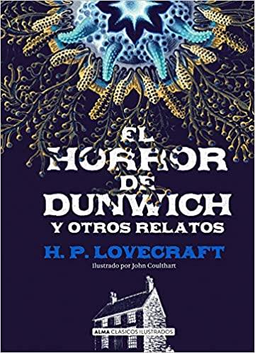 El horror de Dunwich - Halloween H.P. Lovecraft - arantxarufo.com