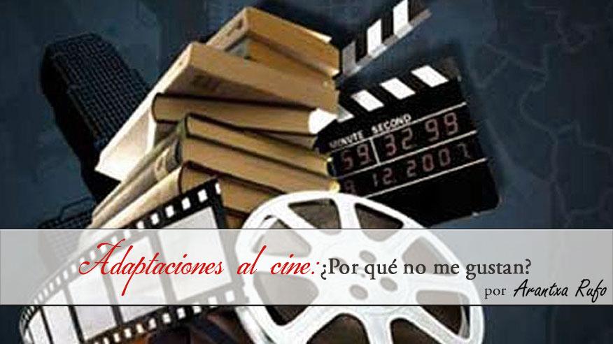 Adaptaciones de libros al cine - arantxarufo.com