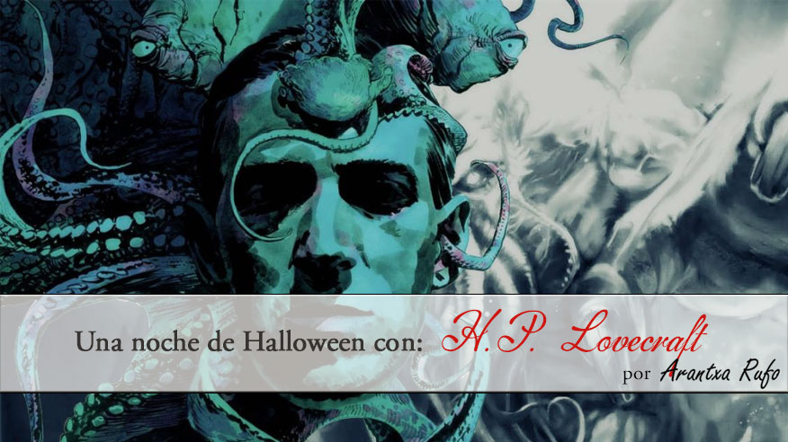 Una noche de halloween con H.P. Lovecraft - arantxarufo.com