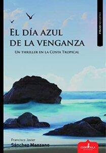 mejores lecturas - el dia azul de la venganza- arantxarufo.com