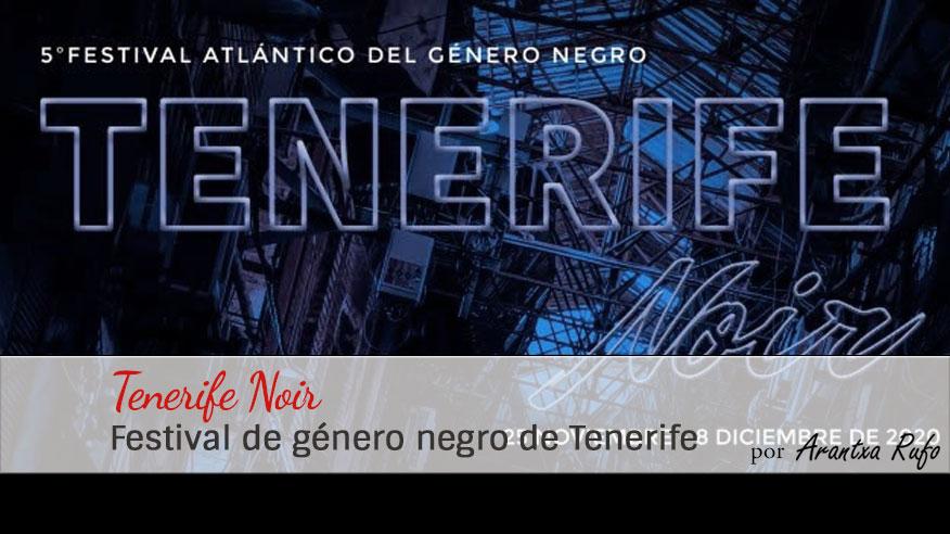 tenerife noir 2020 - arantxarufo.com