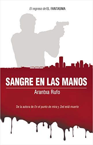 sangre en las manos - lecturas 2020 - arantxarufo.com