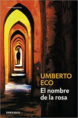 el nombre de la rosa - libros para amar los libros - arantxarufo.com