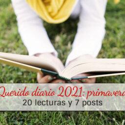 lecturas diario 2021 - primavera - arantxarufo.com