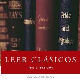 por qué leer clásicos - arantxarufo.com